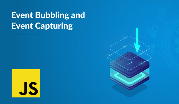 Event Bubbling and Capturing